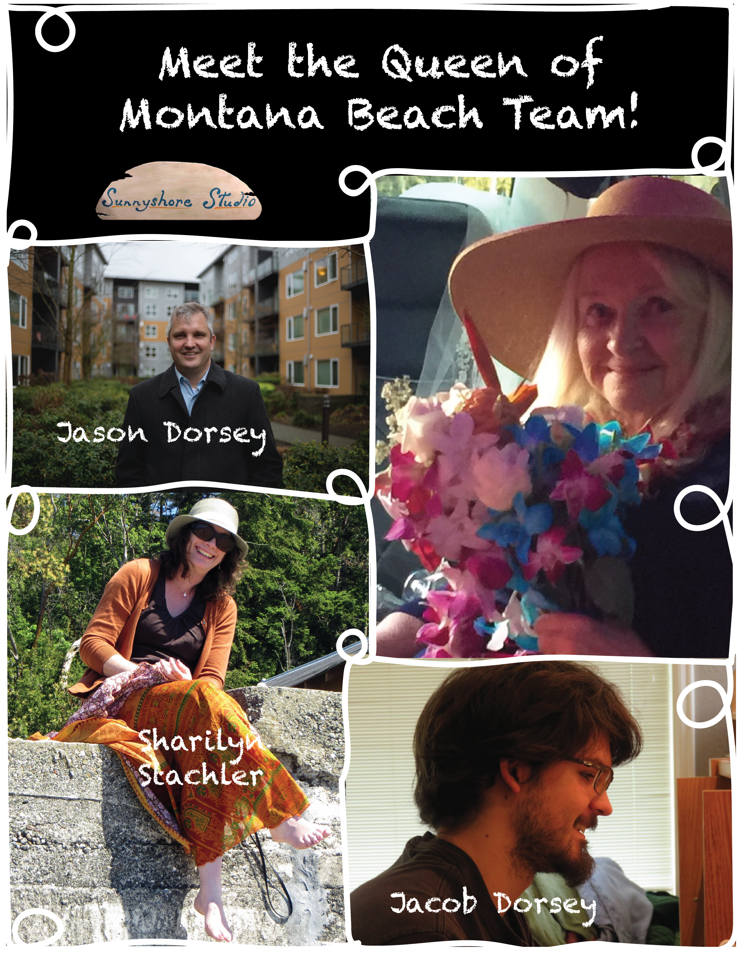 The Queen of Montana Beach Team: Interviews with Toni McCarty (author), Sharilyn Stachler (editor), Jacob Dorsey (layout), and Jason Dorsey (graphic design).