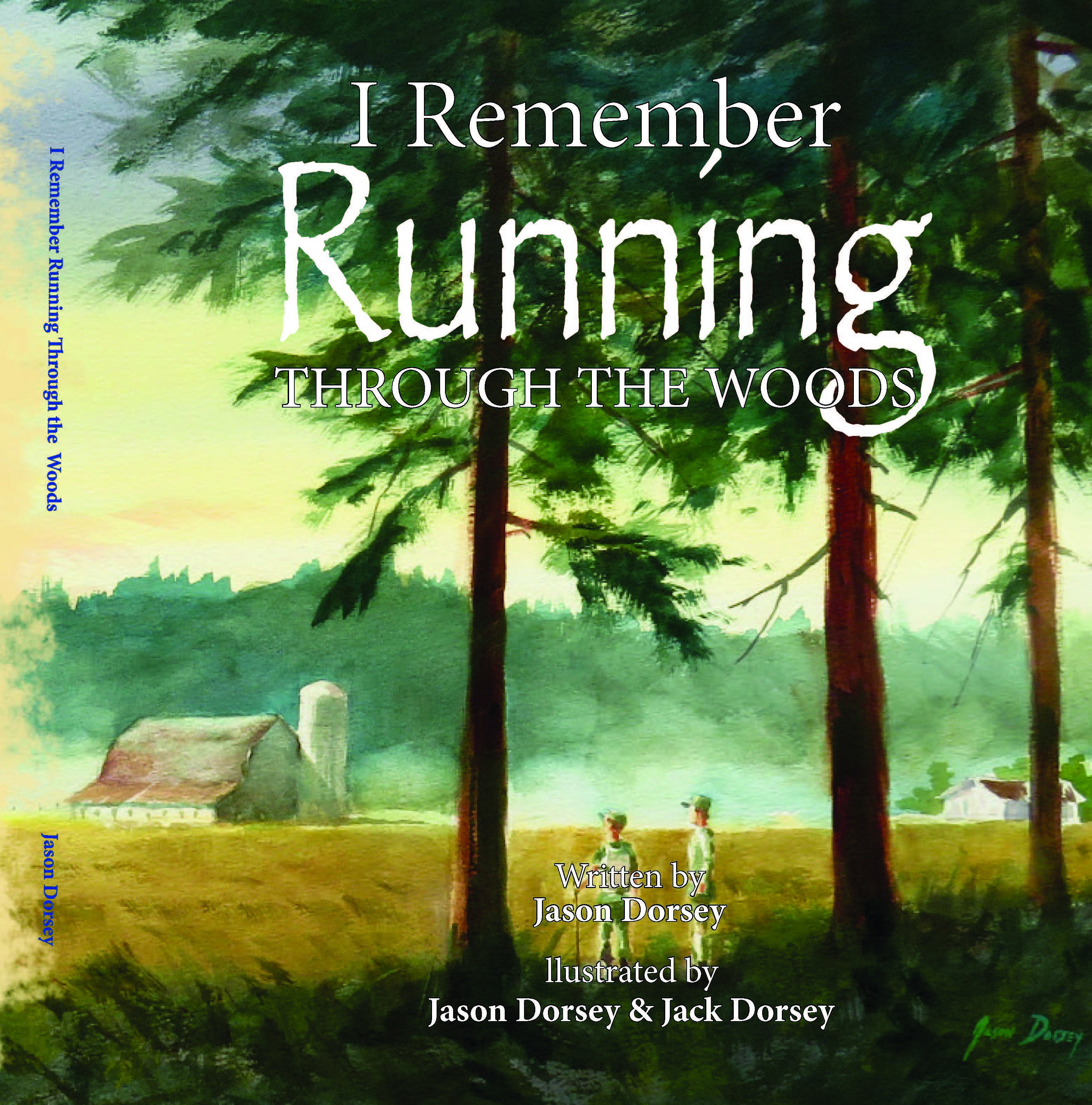 "Pre-order ""I Remember Running Through the Woods"" children's book"